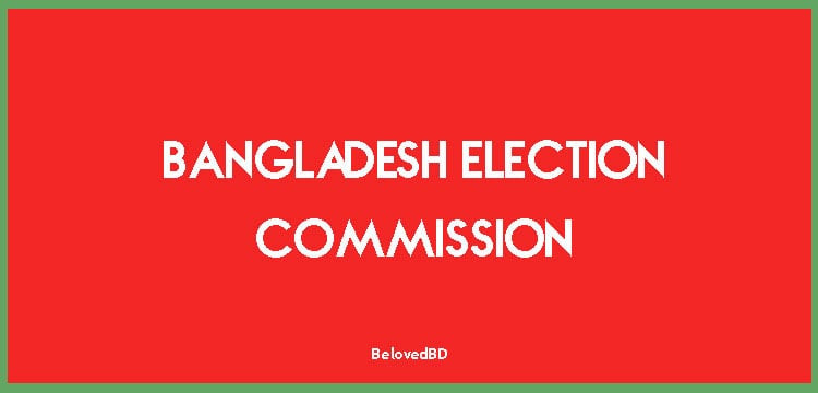 Bangladesh Election Commission, Election rules and History