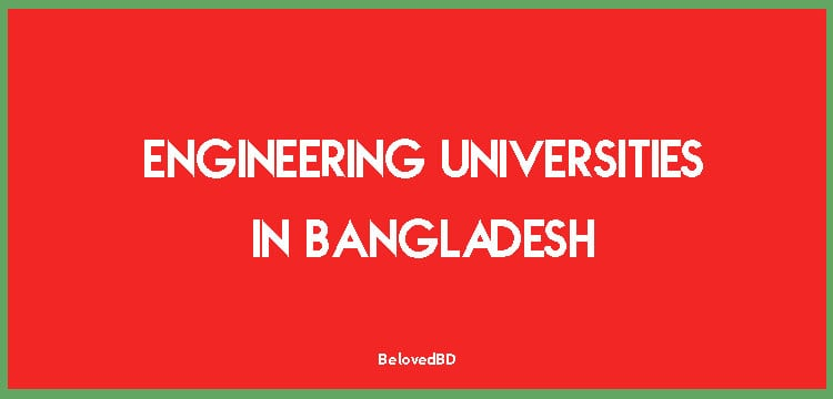 Engineering Universities In Bangladesh