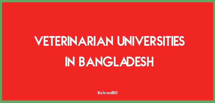 List Of Veterinarian Universities In Bangladesh
