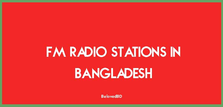 List of popular FM radio stations in Bangladesh