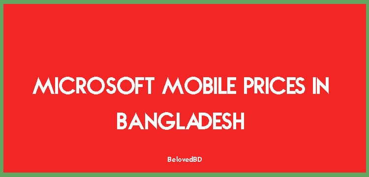 Nokia/Microsoft Mobile Prices in Bangladesh